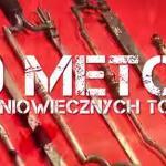 Średniowieczne metody tortur - 10 najgorszych