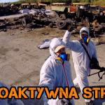 Czernobyl - radioaktywna strefa