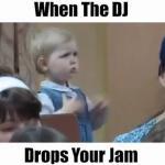 Gdy DJ puści Twoją ulubiona piosenkę...