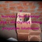 Fuszerka budowlańców - TRAGEDIA!