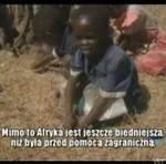 Wszyscy pomagają Afryce, więc dlaczego jest biedna?