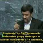 Przerażająca wizja Ahmadinejada - o co chodzi ONZ?