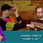 """Kabaret Łowcy.B - """"Kurier z LSD"""""""