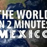 Świat w2 minuty - MEKSYK