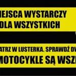 Motocykliści proszą o uwagę