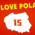 """We Love Poland 15"" - klasyk!"