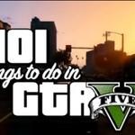 """101 rzeczy, które możesz zrobić w """"GTA V"""""""