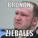 Brunon, polski zamachowiec - MEMY