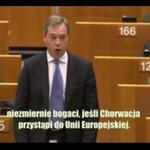 Nigel Farage o tym, jak UE przekupuje Chorwację