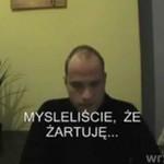 Wojciech Glanc grozi PO RAZ OSTATNI!